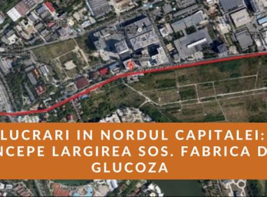 Soseaua Fabrica de Glucoza va avea 4 benzi!