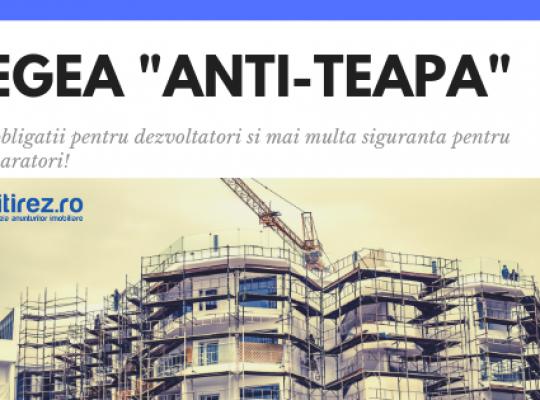 """Legea """"Anti-teapa"""" in imobiliare - noi obligatii pentru dezvoltatori si mai multa siguranta pentru cumparatori!"""