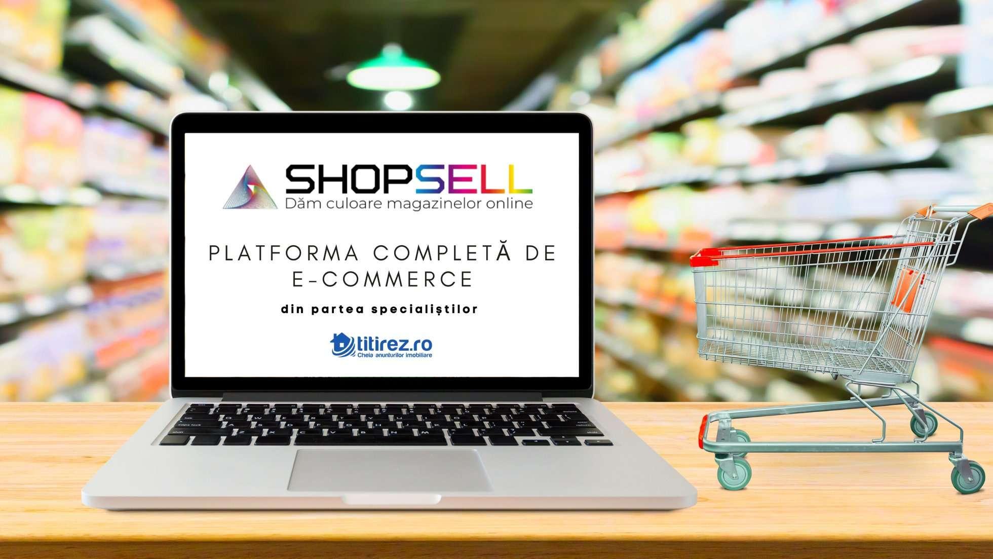 Lansare Shopsell - Magazin online fara batai de cap! Afla cum poti sa VINZI repede si simplu